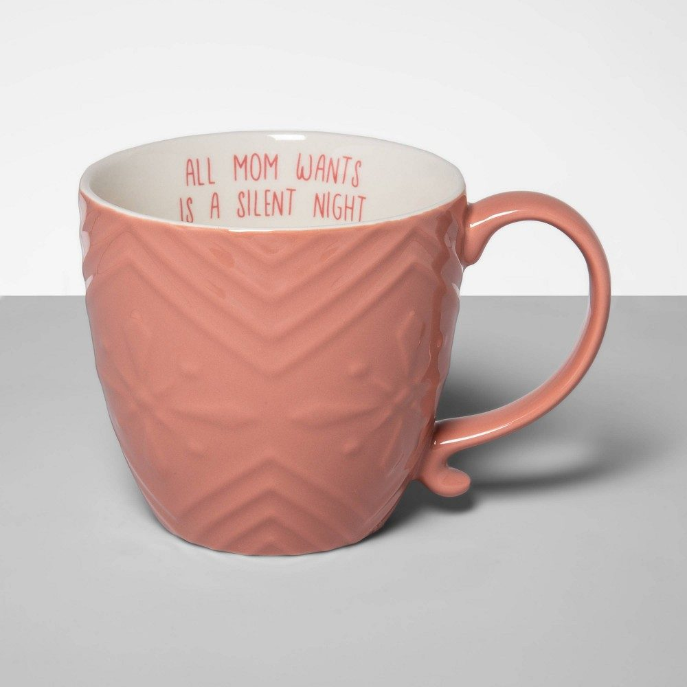 16oz Stoneware All Mom Wants Mug Pink - Opalhouse