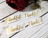 3 inch vinyl Thankful decals, name stickers, thanksgiving, DIY Christmas, wine glasses, cups, personalized. Blessed. Thankful. Thanksgiving