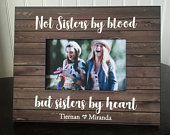 Best friend picture frame / personalized gift for friend / Friendship Gift / Not Sisters by blood, but sisters by heart / sister in law gift
