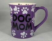 Dog Mom Coffee Mug, My Child has Four Legs and Fur Coffee Cup, Dog Mother Mug, Dog Lovers, Purple Dog Mom Cup