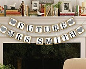 Future Mrs Banner Bridal Shower Photo Prop Wedding Sign Wedding Decoration