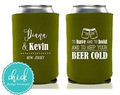 Have to Hold, Keep Beer Cold, Mason Jar Custom Can Cooler Personalized Wedding Favor Party Gift Anniversary Favor Engagement Favor 2D233