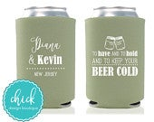 Have to Hold, Keep Beer Cold, Mason Jar Custom Can Cooler Personalized Wedding Favor Party Gift Anniversary Favor Engagement Favor 4D233