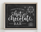 Hot Chocolate Bar Sign, Warm up at the hot chocolate bar, Winter Wedding, Chalkboard, Christmas Party, Instant Download, Hot Cocoa Bar,