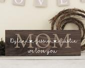 Mothers Day Gift, Rustic Wood Mom Sign, Family Wall Sign, Family Sign Gift Idea, Mom Gift From Kids