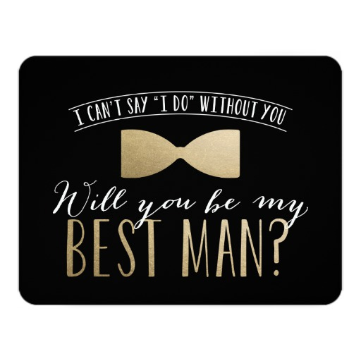 Will you be my Best Man? Groomsmen Invitation