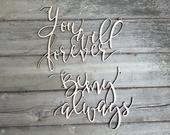 You Will Forever Be My Always Wedding Chair Back Signs Laser Cut Wood Wedding Decorations Rustic Decor